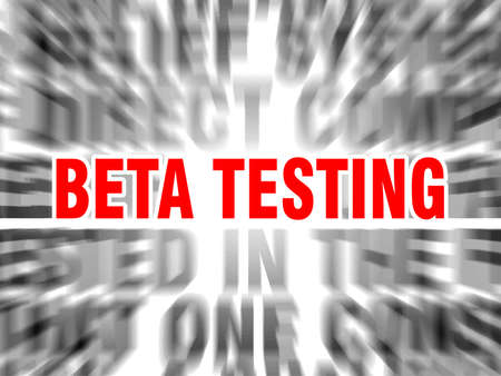 blurred text with focus on beta testing Illustration