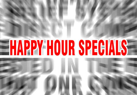 blurred text with focus on happy hour specials Çizim