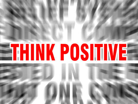 blurred text with focus on think positive