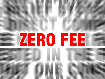 blurred text with focus on zero fee Çizim