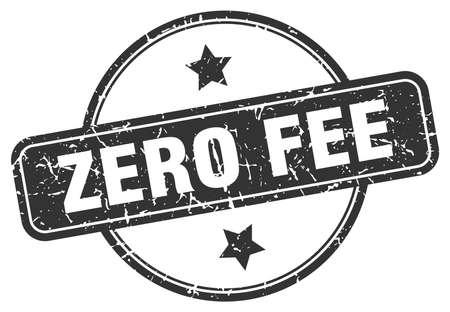 zero fee round vintage grunge stamp