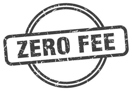 zero fee vintage stamp. zero fee sign