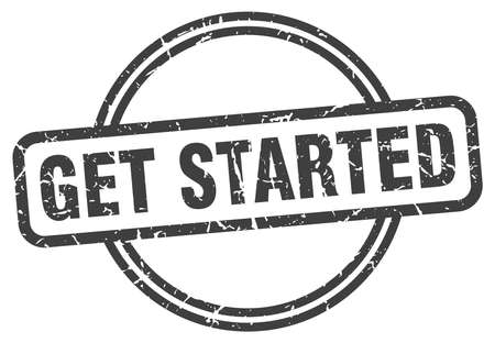 get started vintage stamp. get started sign