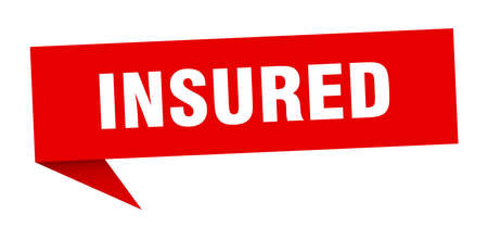insured speech bubble. insured sign. insured banner