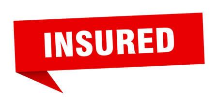 insured speech bubble. insured sign. insured banner