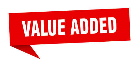 value added speech bubble. value added sign. value added banner