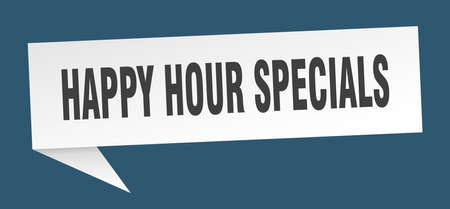 happy hour specials speech bubble. happy hour specials sign. happy hour specials banner