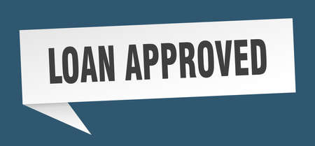 loan approved speech bubble. loan approved sign. loan approved banner