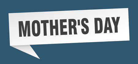 mothers day speech bubble. mothers day sign. mothers day banner