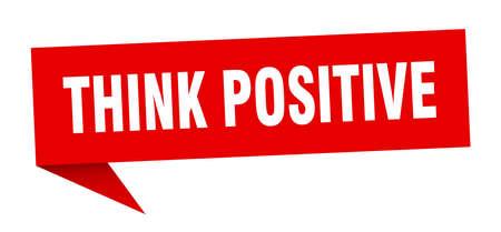 think positive speech bubble. think positive sign. think positive banner Illustration