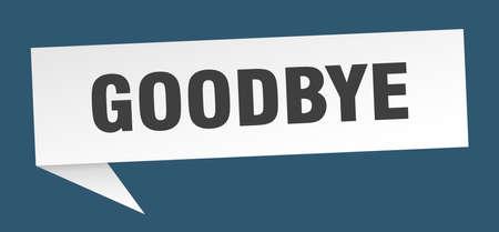 goodbye speech bubble. goodbye sign. goodbye banner Illustration