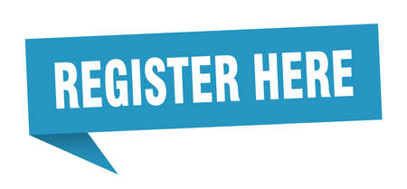 register here speech bubble. register here sign. register here banner