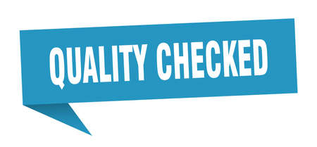 quality checked speech bubble. quality checked sign. quality checked banner Illustration