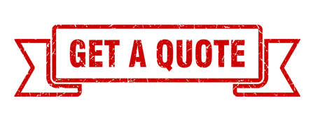 get a quote grunge ribbon. get a quote sign. get a quote banner