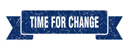 time for change grunge ribbon. time for change sign. time for change banner
