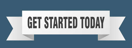 get started today ribbon. get started today isolated sign. get started today banner