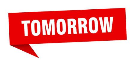 tomorrow speech bubble. tomorrow sign. tomorrow banner