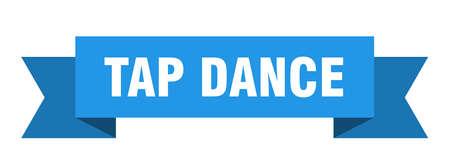 tap dance ribbon. tap dance isolated sign. tap dance banner Archivio Fotografico - 125059193