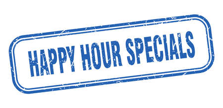 happy hour specials stamp. happy hour specials square grunge sign. happy hour specials