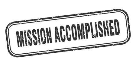 mission accomplished stamp. mission accomplished square grunge sign. mission accomplished Vektorové ilustrace