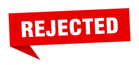 rejected speech bubble. rejected sign. rejected banner Illustration