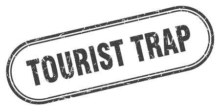 tourist trap stamp. tourist trap square grunge sign. tourist trap Ilustração