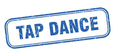 tap dance stamp. tap dance square grunge sign. tap dance