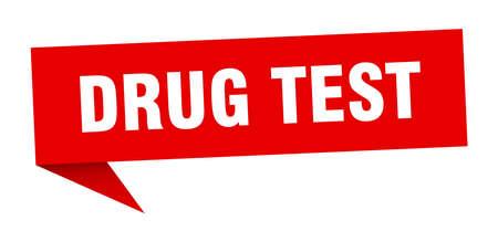 drug test speech bubble. drug test sign. drug test banner