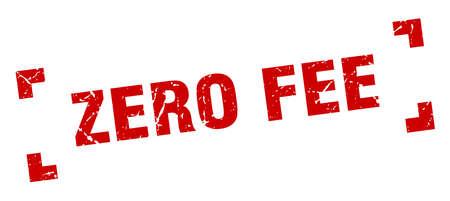 zero fee stamp. zero fee square grunge sign. zero fee