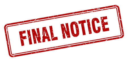 final notice stamp. final notice square grunge sign. final notice