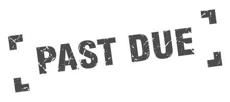past due stamp. past due square grunge sign. past due