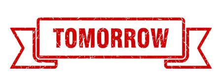 tomorrow grunge ribbon. tomorrow sign. tomorrow banner