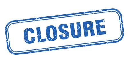 closure stamp. closure square grunge sign. closure