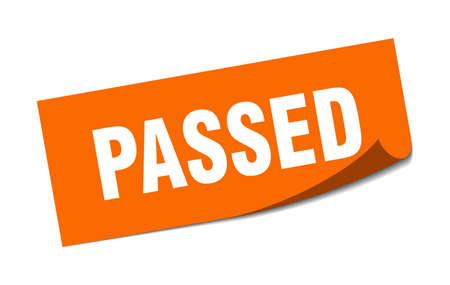 passed sticker. passed square isolated sign. passed
