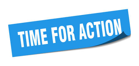 time for action sticker. time for action square isolated sign. time for action  イラスト・ベクター素材