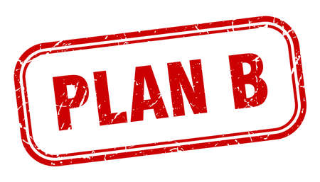 plan b stamp. plan b square grunge sign. plan b