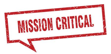 mission critical sign. mission critical square speech bubble. mission critical