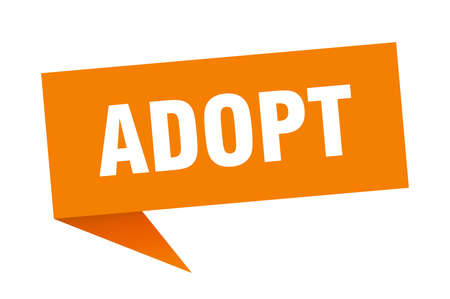 adopt speech bubble. adopt sign. adopt banner Illustration