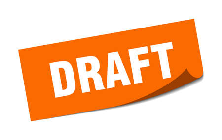 draft sticker. draft square isolated sign. draft