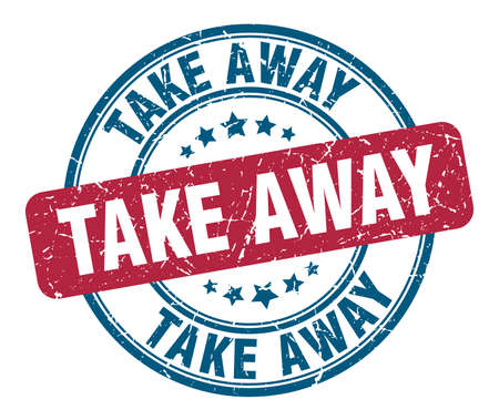 take away stamp. take away round grunge sign. take away