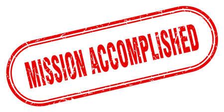 mission accomplished stamp. mission accomplished square grunge sign. mission accomplished