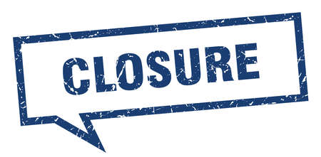 closure sign. closure square speech bubble. closure