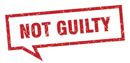 not guilty sign. not guilty square speech bubble. not guilty