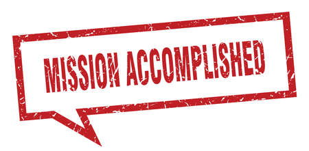 mission accomplished sign. mission accomplished square speech bubble. mission accomplished Ilustração