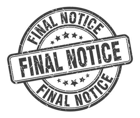 final notice stamp. final notice round grunge sign. final notice