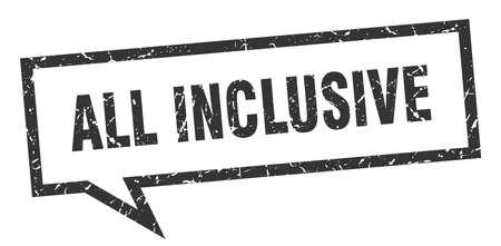 all inclusive sign. all inclusive square speech bubble. all inclusive