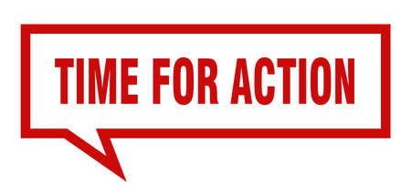 time for action sign. time for action square speech bubble. time for action  イラスト・ベクター素材
