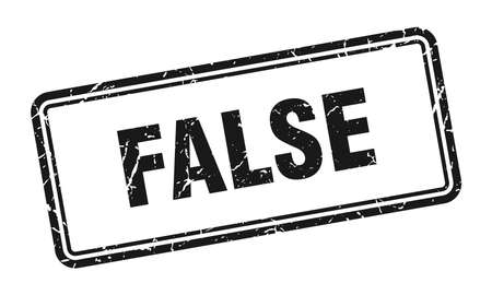 false stamp. false square grunge sign. false