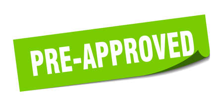 pre-approved sticker. pre-approved square isolated sign. pre-approved