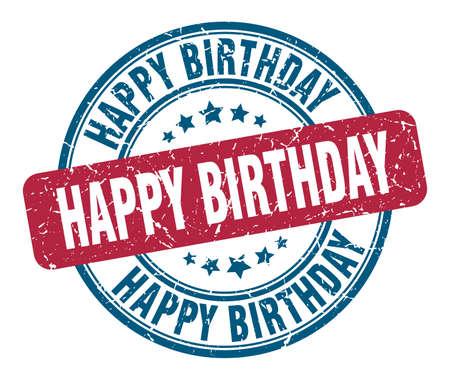 happy birthday stamp. happy birthday round grunge sign. happy birthday